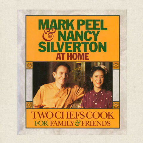 Mark Peel and Nancy Silverton at Home Cookbook