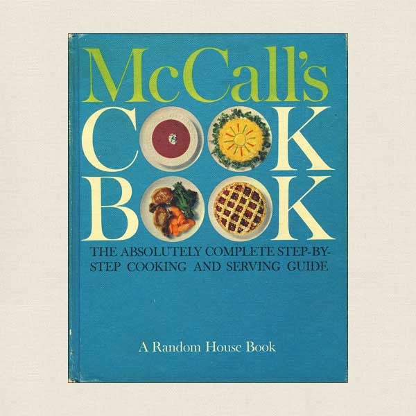 McCall's Cookbook - Blue Cover - 1963 1st Edition, 1st Printing