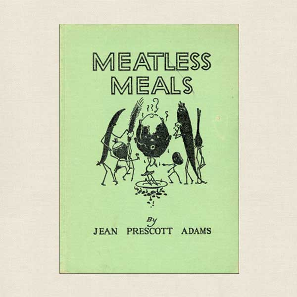 Meatless Meals Vintage Cookbook