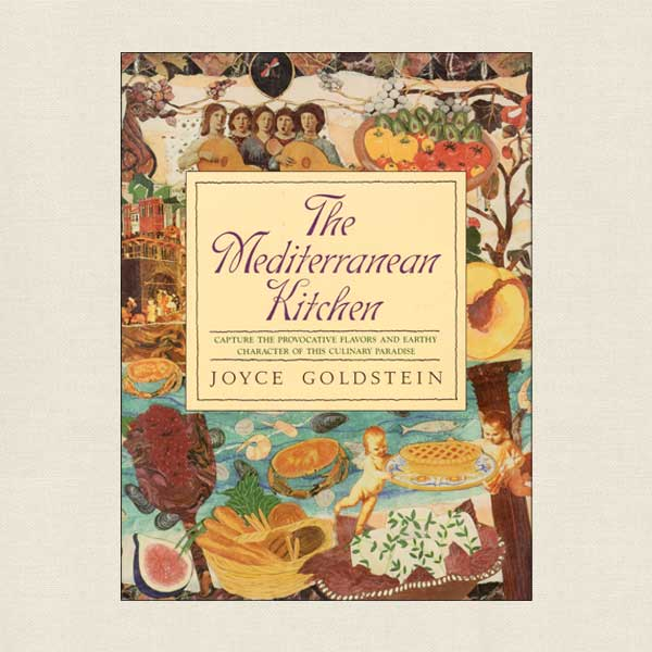 The Mediterranean Kitchen Cookbook by Joyce Goldstein