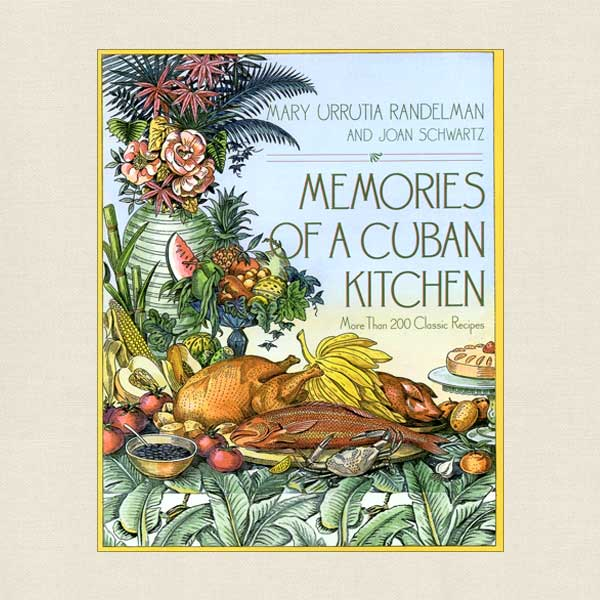 Memories of a Cuban Kitchen Cookbook