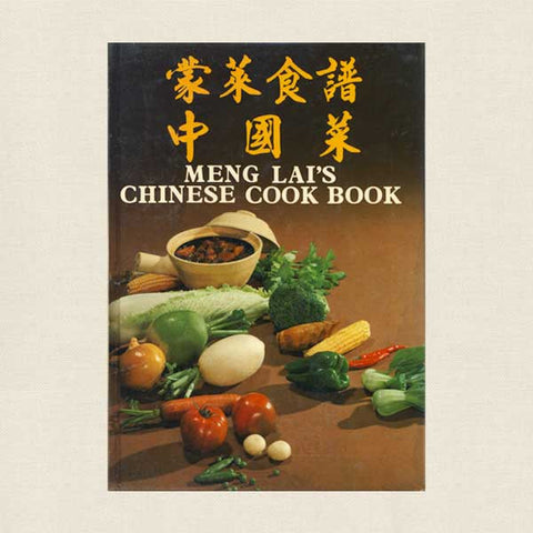 Meng Lai's Chinese Cookbook