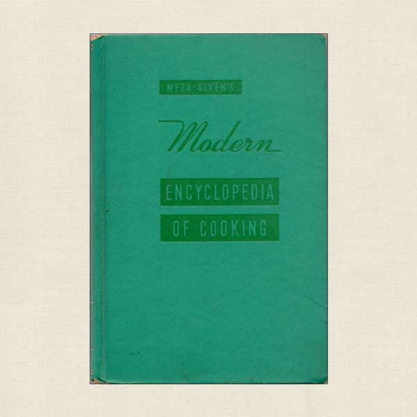 Meta Given's Modern Encyclopedia of Cooking Vol 1