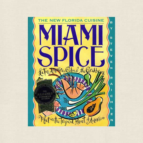 Miami Spice Cookbook - Florida