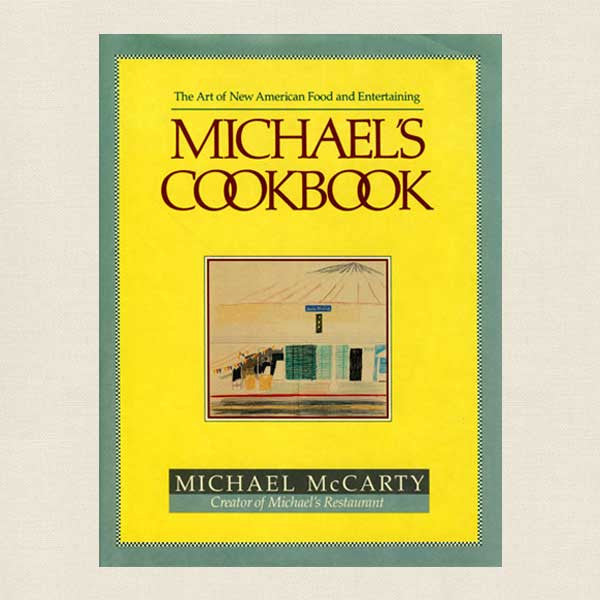 Michael's Restaurant Cookbook Santa Monica
