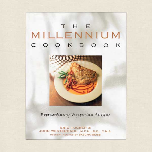 Millennium Restaurant Cookbook - Vegetarian Restaurant San Francisco