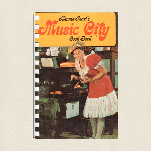 Minnie Pearl's Music City Cookbook