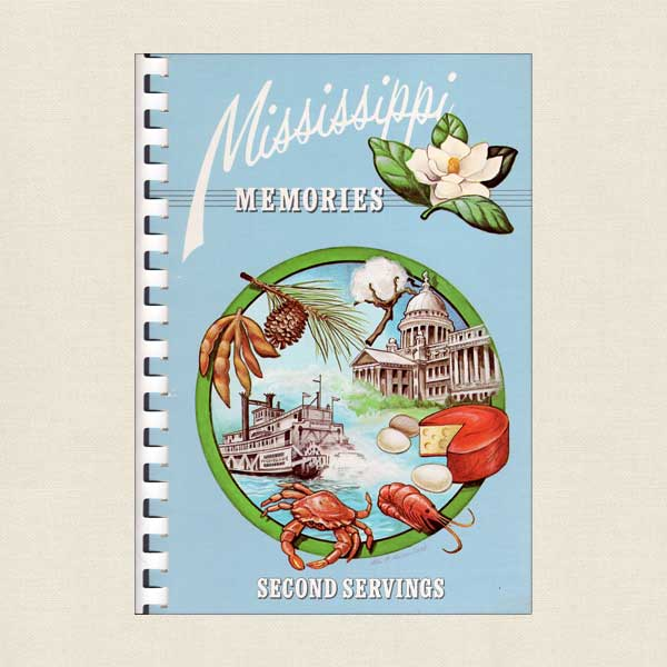 Mississippi Memories, Second Servings Cookbook