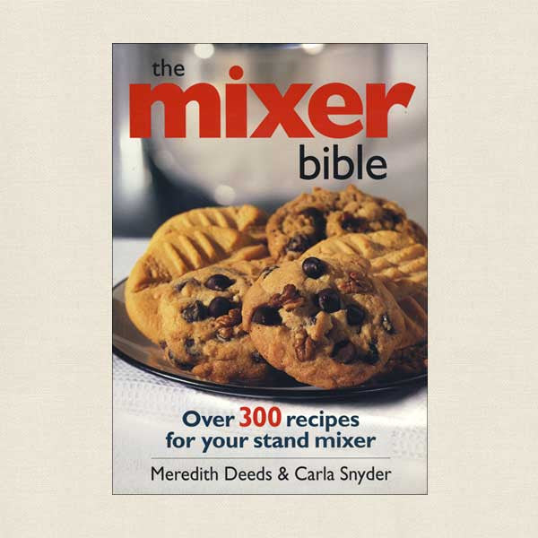 Mixer Bible Cookbook