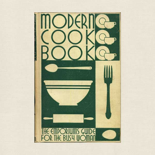 The Emporium's Modern Cook Book 1932