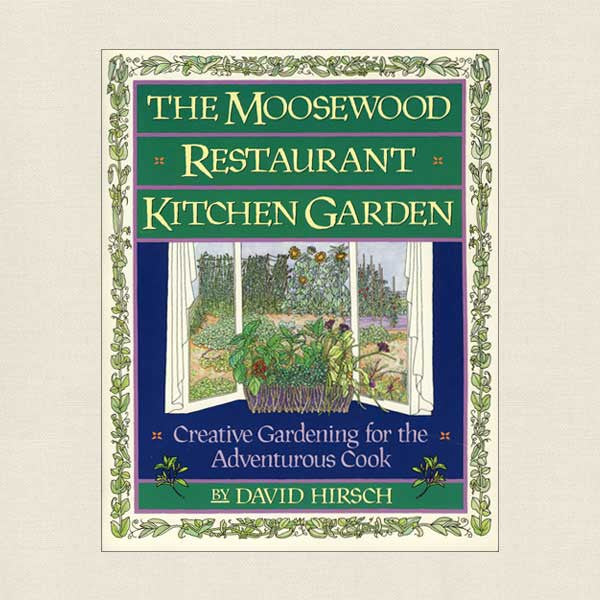 Moosewood Restaurant Kitchen Garden