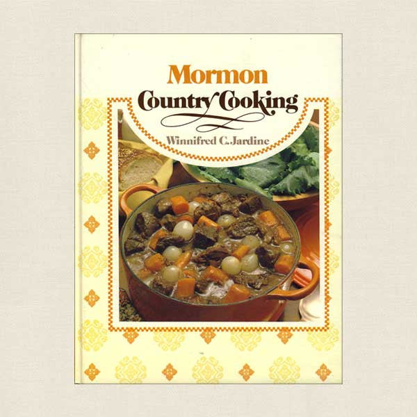 Mormon Country Cooking