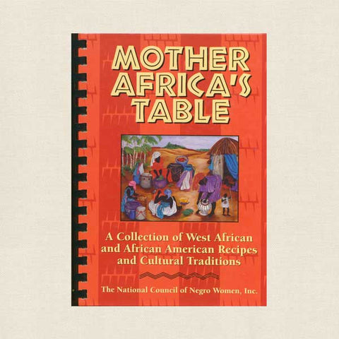 Mother Africa's Table Cookbook