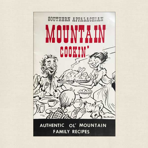 Southern Appalachian Mountain Cookin'