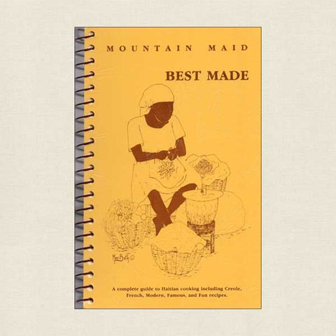 Mountain Maid Best Made - Haitian Cooking