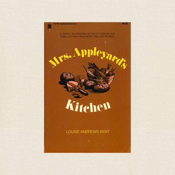 Mrs. Appleyard's Kitchen Cookbook