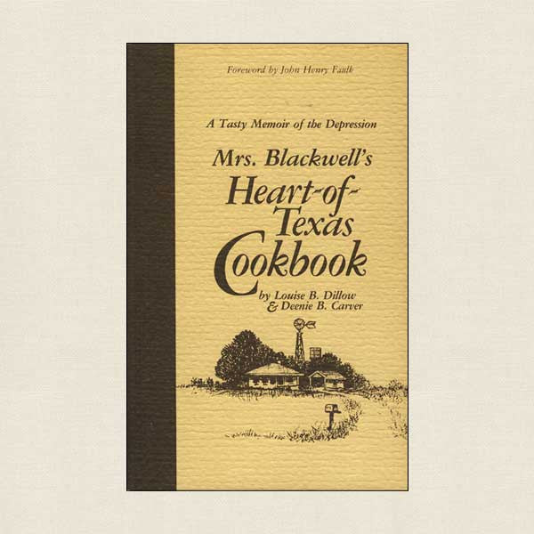 Mrs. Blackwell's Heart-of-Texas Cookbook