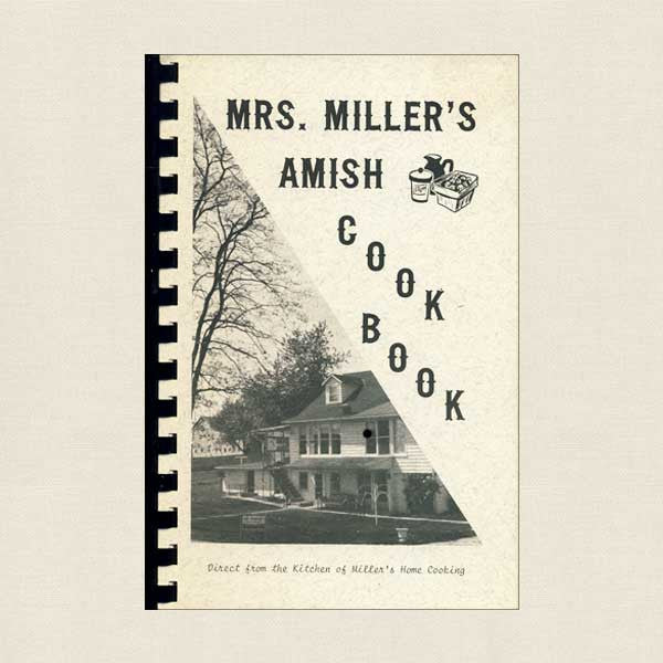 Mrs. Miller's Amish Cookbook