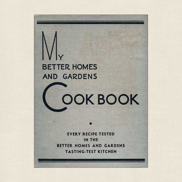 My Better Homes and Gardens Cook Book