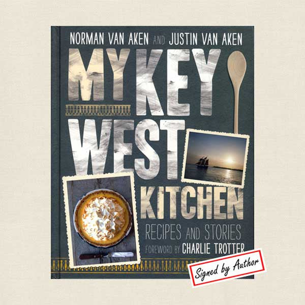 My Key West Kitchen Cookbook Recipes and Stories - SIGNED