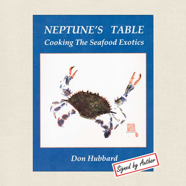 Neptune's Table Cooking Seafood Exotics Signed Cookbook