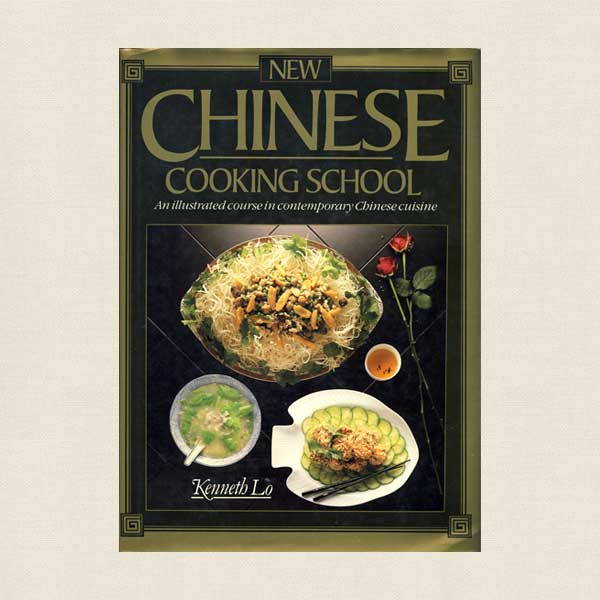 New Chinese Cooking School Cookbook