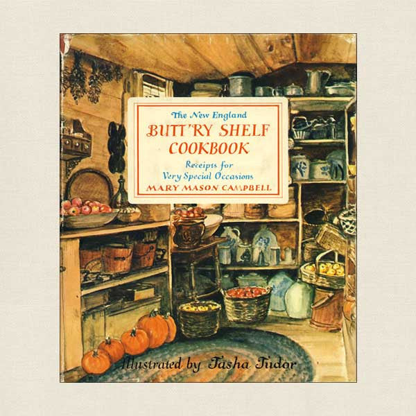 The New England Butt'ry Shelf Cookbook