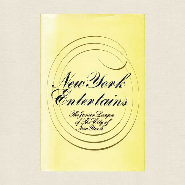 Junior League The City of New York Entertains Cookbook