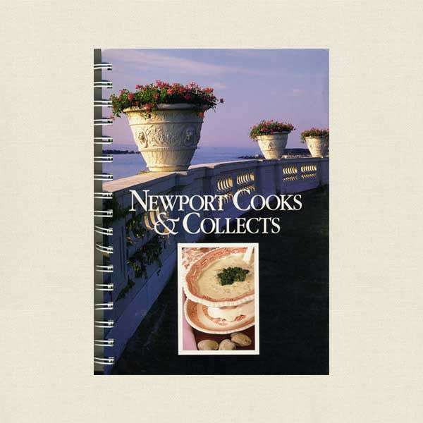 Newport Cooks and Collects Cookbook - Rhode Island