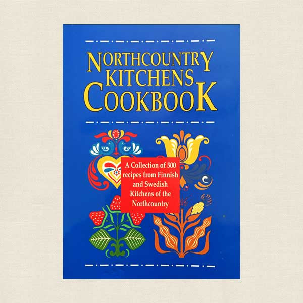 Northcountry Kitchens Cookbook: Finnish and Swedish Community