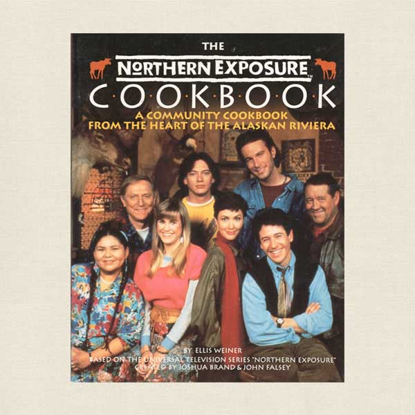 Northern Exposure Cookbook: Community Cookbook - TV Show