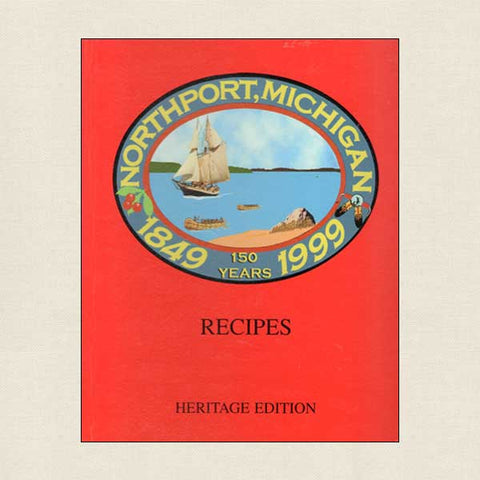 Northport Michigan 150 Years Recipes