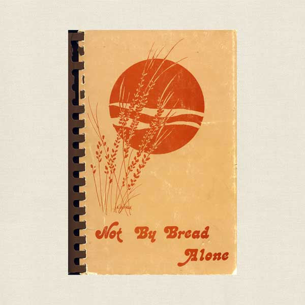 Temple Emanu-El Westfield New Jersey Cookbook - Not by Bread Alone