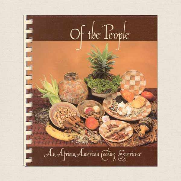 Of the People Cookbook African American Cuisine