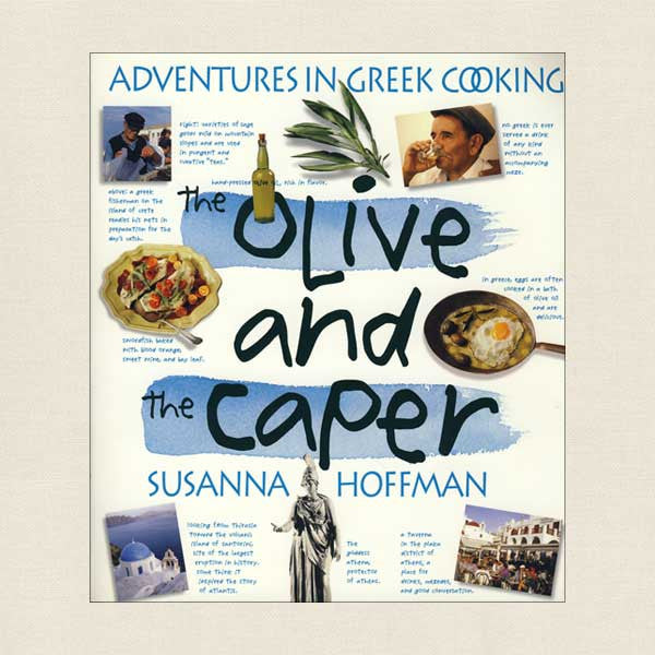 Olive and the Caper Greek Cookbook