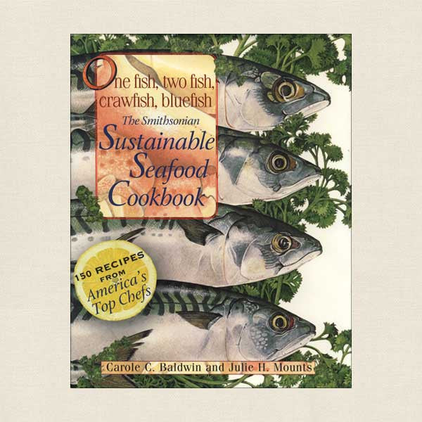 Smithsonian Sustainable Seafood Cookbook