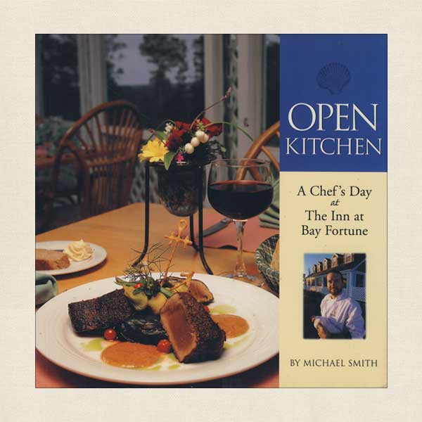 The Inn at Bay Fortune Open Kitchen Cookbook - Hotel in Canada