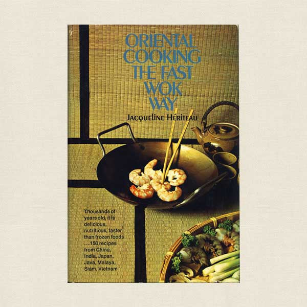 Oriental Cooking the Fast Wok Way Cookbook