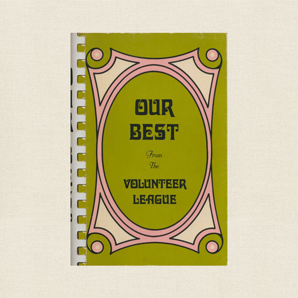 Our Best Volunteer League Cookbook San Fernando Valley