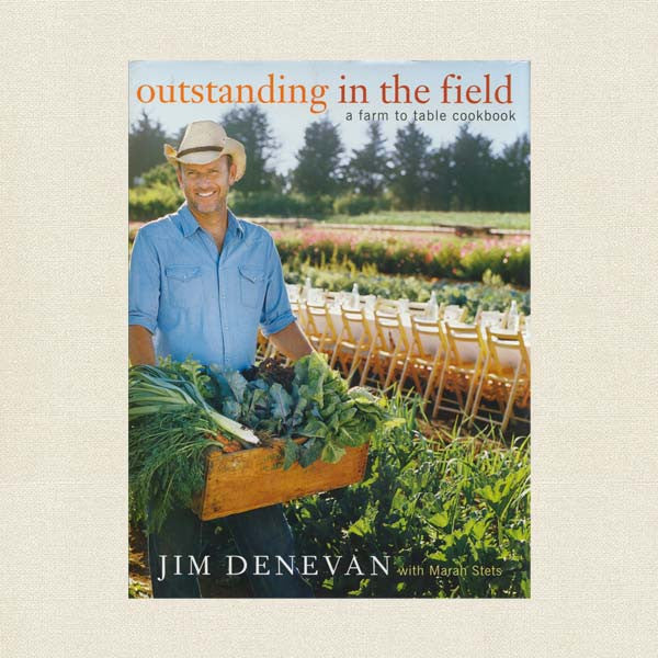 Outstanding in the Field Cookbook - Farm to Table