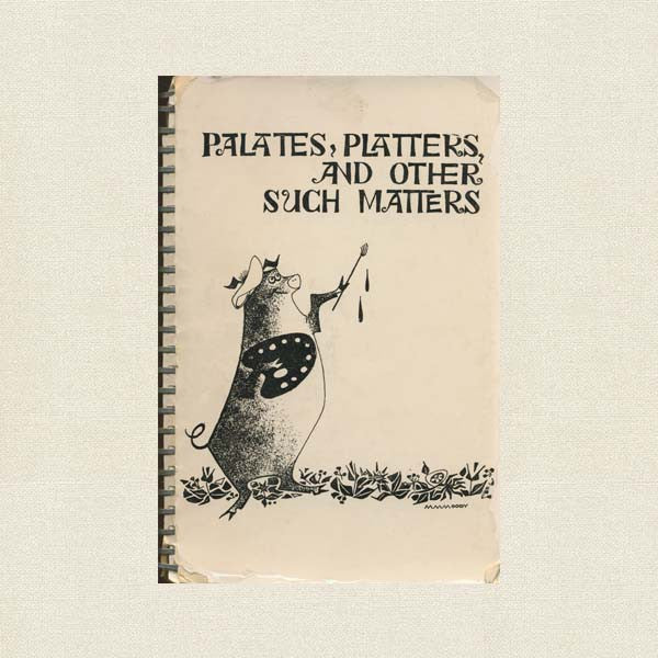 Vintage Junior League Birmingham Cookbook - Palates, Platters, Other Such Matters