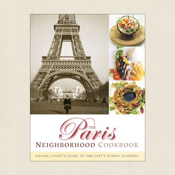 Paris Neighborhood Cookbook