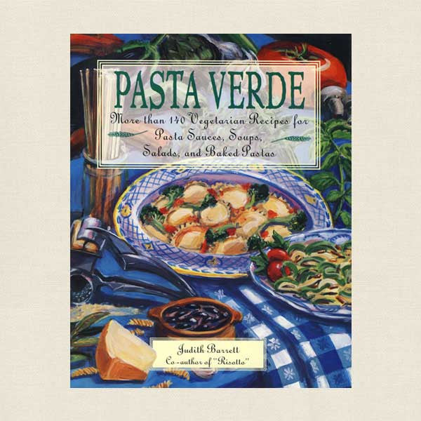 Pasta Verde Cookbook - Vegetarian Recipes