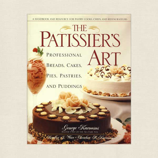 Patissier's Art Cookbook - Pastry