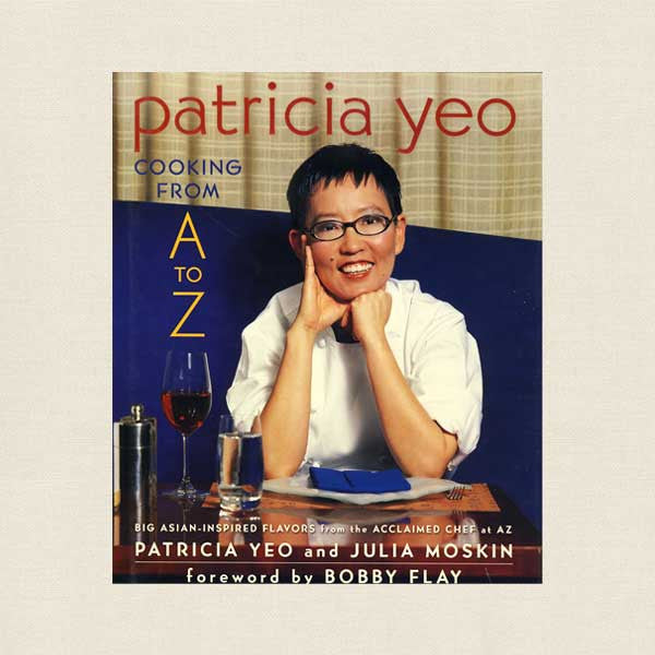 Patricia Yeo Cooking From A to Z Cookbook