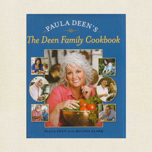 Paula Deen Family Cookbook