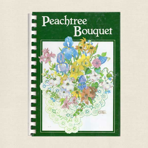 Junior League DeKalb County Georgia Cookbook - Peachtree Bouquet