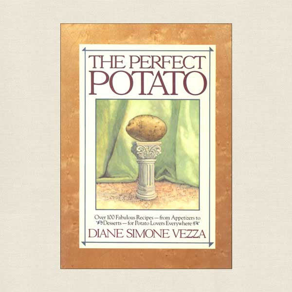 Perfect Potato Cookbook