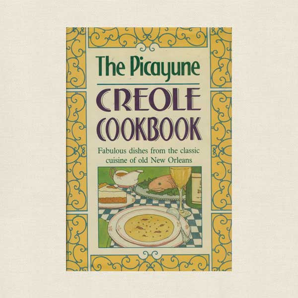 Picayune Creole Cookbook