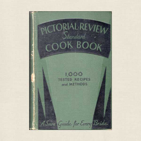 Pictorial Review Standard Cookbook - 1934 Edition